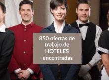 850 ofertas de trabajo de HOTELES encontradas